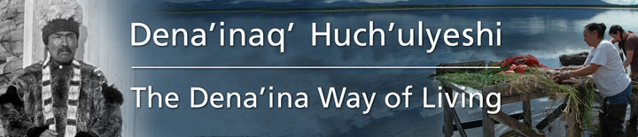 Dena'inaq' Huch'ulyeshi - The Dena'inaq Way of Living